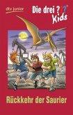 Rückkehr der Saurier / Die drei Fragezeichen-Kids Bd.31