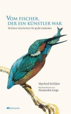 Vom Fischer, der ein Künstler war - Schlüter, Manfred