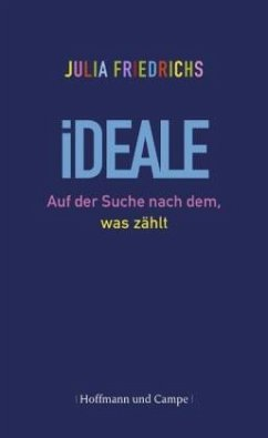 Ideale - Friedrichs, Julia