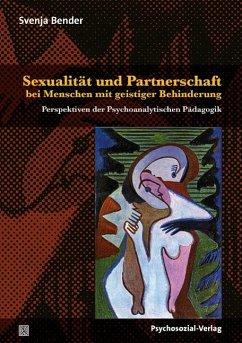 Sexualität und Partnerschaft bei Menschen mit g...