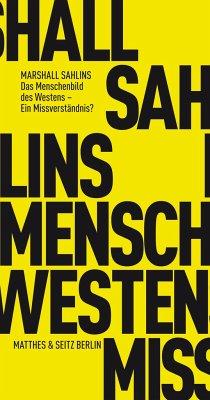 Das Menschenbild des Westens - Ein Missverständnis? - Sahlins, Marshall