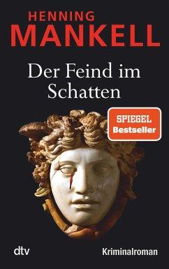 Der Feind im Schatten / Kurt Wallander Bd.10 - Mankell, Henning