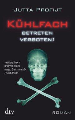 Kühlfach betreten verboten! / Pascha Bd.4 - Profijt, Jutta
