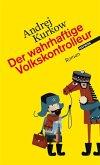 Der wahrhaftige Volkskontrolleur / Pawel Dobrynin Trilogie Bd.1