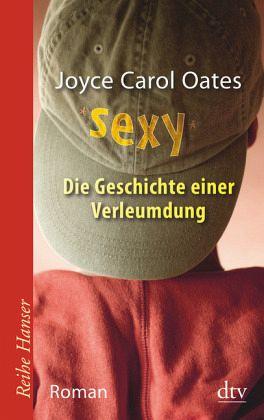 Sexy - Oates, Joyce Carol