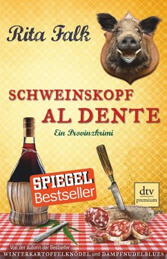 Schweinskopf al dente / Franz Eberhofer Bd.3 - Falk, Rita
