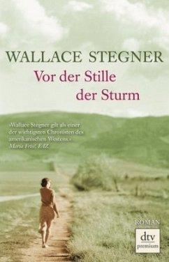 Vor der Stille der Sturm - Stegner, Wallace