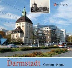 Darmstadt - gestern und heute - Witt, Rainer;Völker, Claus