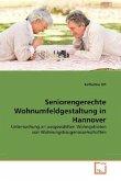 Seniorengerechte Wohnumfeldgestaltung in Hannover