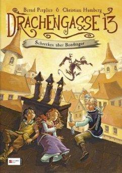 Schrecken über Bondingor / Drachengasse 13 Bd.1 - Perplies, Bernd; Humberg, Christian