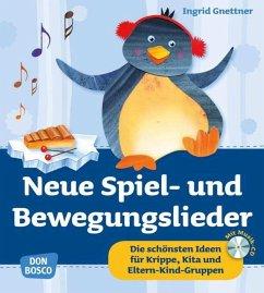 Neue Spiel- und Bewegungslieder, m. Audio-CD - Gnettner, Ingrid; Spielberg, Bernhard
