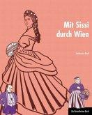 Mit Sissi durch Wien