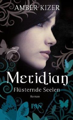 Flüsternde Seelen / Meridian Bd.2 - Kizer, Amber