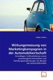 Wirkungsmessung von Marketingkampagnen in der Automobilwirtschaft