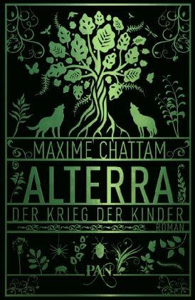 Der Krieg der Kinder / Alterra Bd.3 - Chattam, Maxime