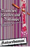 Blümchen, Streifen und Rollmops