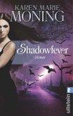 Shadowfever / Fever-Serie Bd.5