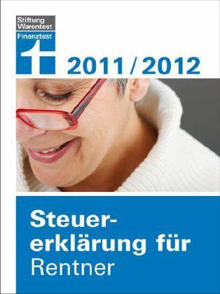 Steuererklärung für Rentner 2011/2012 - Fröhlich, Hans W.