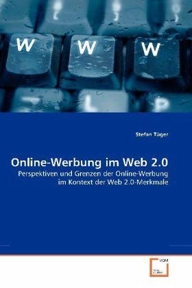 Online-Werbung im Web 2.0 - Tüger, Stefan
