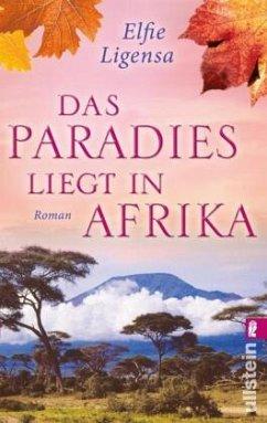 Das Paradies liegt in Afrika - Ligensa, Elfie