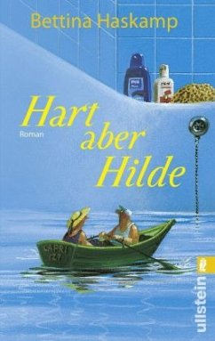 Hart aber Hilde - Haskamp, Bettina