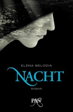Nacht / Das Land der verlorenen Seelen Bd.1 - Melodia, Elena