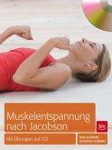 Muskelentspannung nach Jacobson, m. Audio-CD