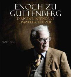 Enoch zu Guttenberg - Guttenberg, Enoch zu