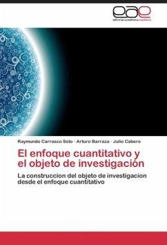 El enfoque cuantitativo y el objeto de investigación
