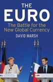 The Euro - The Battle for the New Global Currency