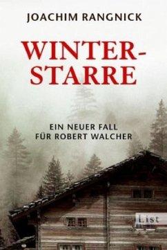 Winterstarre / Robert Walcher Bd.8 - Rangnick, Joachim