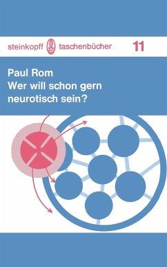 Wer will schon gern neurotisch sein? - Rom, P.