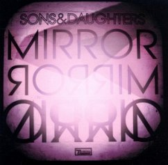 Mirror Mirror - Sons And Daughters