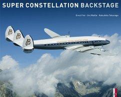 Super Constellation - Backstage - Frei, Ernst; Mattle, Urs