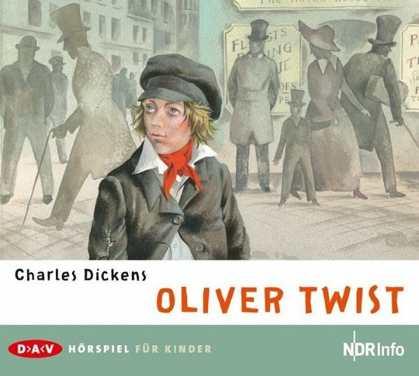 Oliver Twist, 2 Audio-CDs - Dickens, Charles