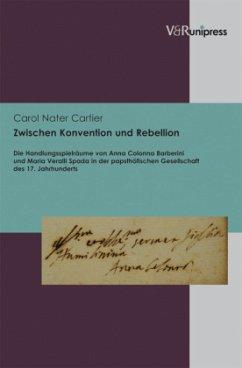 Zwischen Konvention und Rebellion - Nater Cartier, Carol
