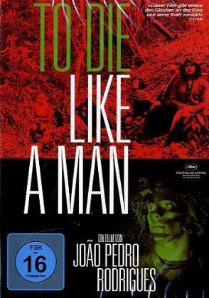 To Die Like a Man (OmU)