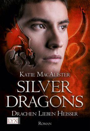 Buch-Reihe Silver Dragons Trilogie von Katie MacAlister
