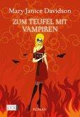 Zum Teufel mit Vampiren / Betsy Taylor Bd.9
