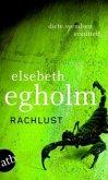 Rachlust / Dicte Svendsen ermittelt Bd.2