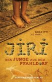 Jiri - Der Junge aus dem Pfahldorf