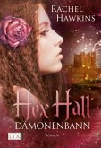 Dämonenbann / Hex Hall Bd.3