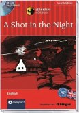 A Shot in the Night, 1 Audio-CD + Begleitbuch