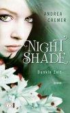 Dunkle Zeit / Nightshade Bd.2
