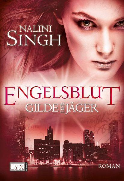 Engelsblut / Gilde der Jäger Bd.3 - Singh, Nalini