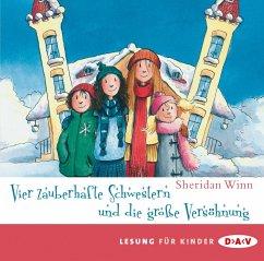 Vier zauberhafte Schwestern und die große Versöhnung / Vier zauberhafte Schwestern Bd.5 (2 Audio-CDs) - Winn, Sheridan