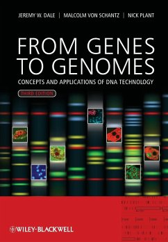 From Genes to Genomes - Dale, Jeremy W.; Schantz, Malcolm Von; Plant, Nicholas D.