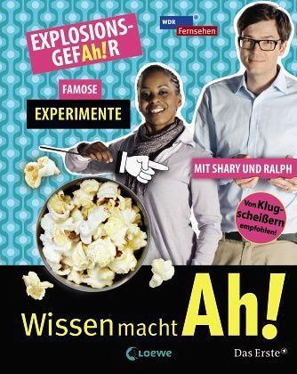 EXPLOSIONSGEFAh!R Famose Experimente mit Shary und Ralph / Wissen macht Ah! Bd.2 - Mendlewitsch, Doris; Gerber, Christine