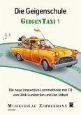 Die Geigenschule GeigenTaxi, m. Audio-CD
