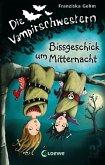 Bissgeschick um Mitternacht / Die Vampirschwestern Bd.8